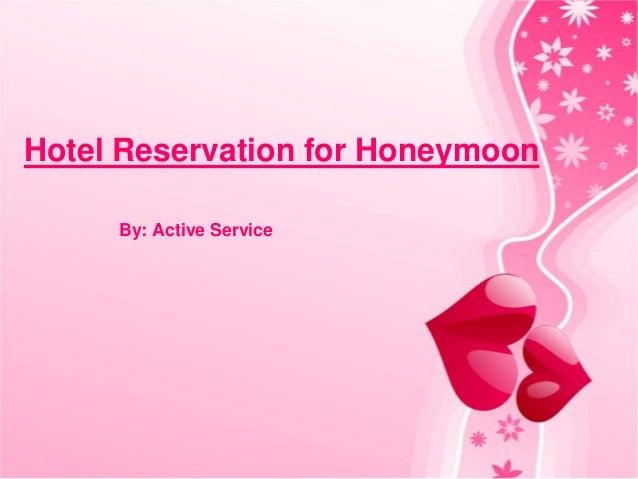 Hotel reservation for honeymoon