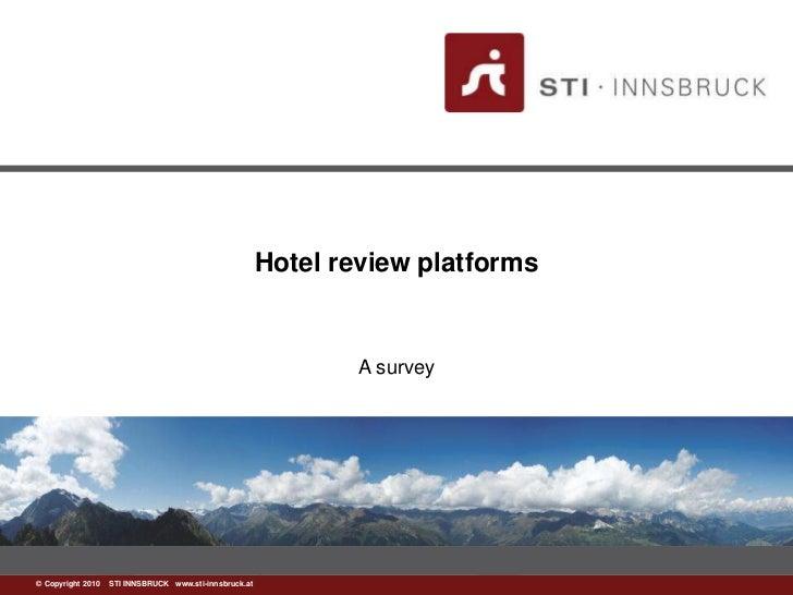 Hotel review platforms                                                               A survey©www.sti-innsbruck.at INNSBRU...