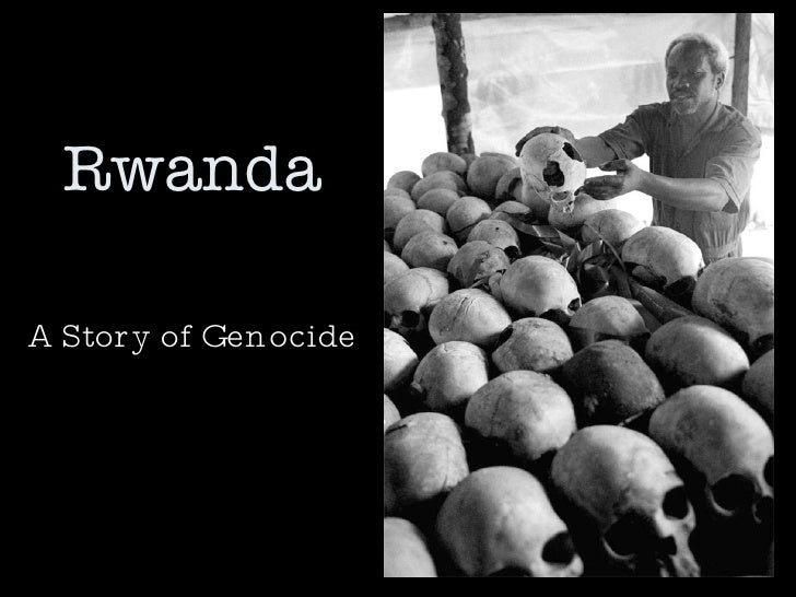 Rwanda A Story of Genocide