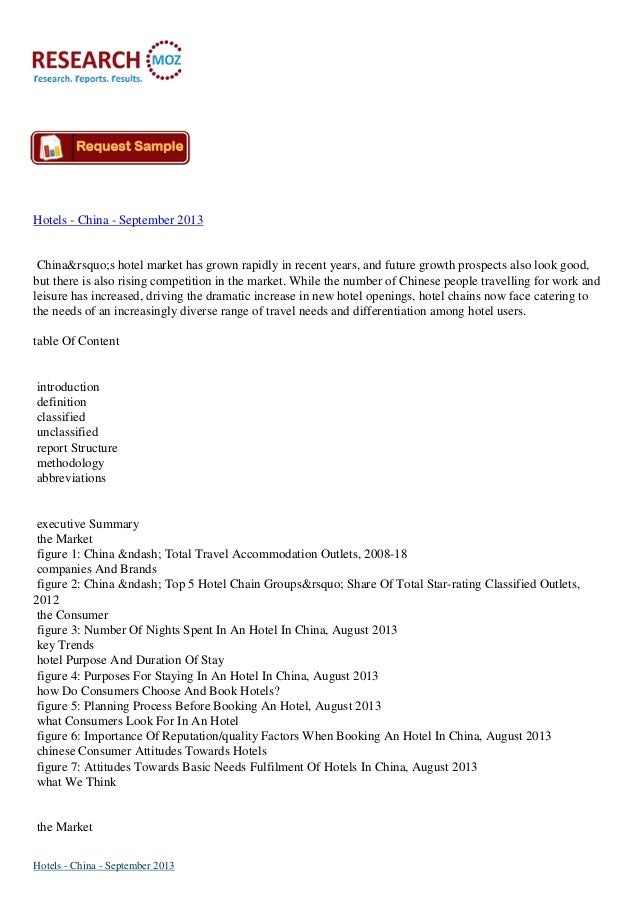 Hotels - China - September 2013 China's hotel market has grown rapidly in recent years, and future growth prospects ...