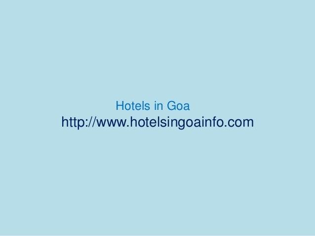 Hotels in Goa http://www.hotelsingoainfo.com