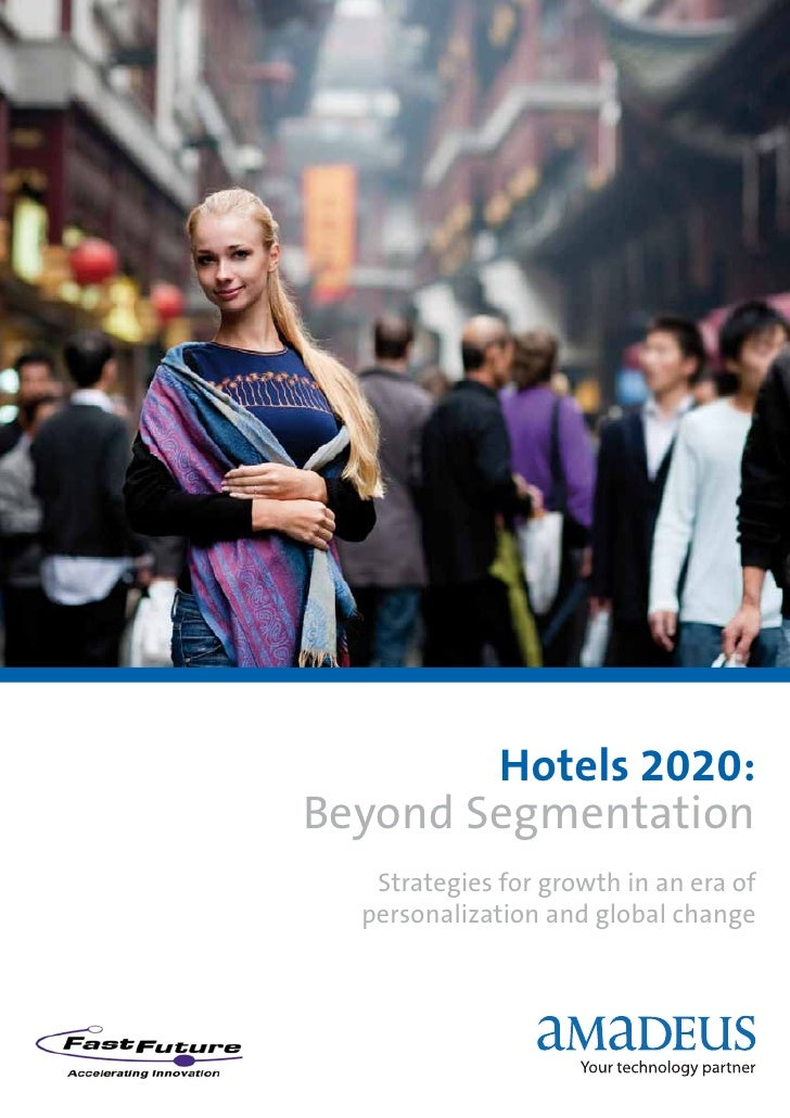 Hotels 2020 Beyond Segmentation Web Version2