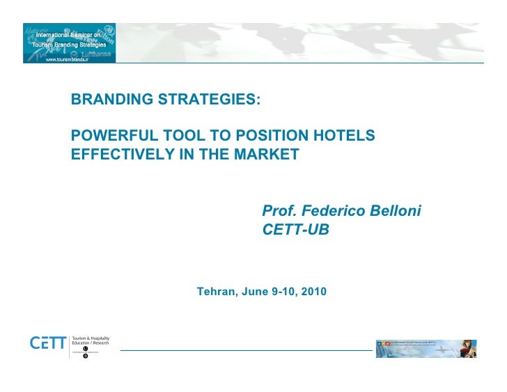 branding in the hotel industry 2017-10-12 abstract unit kokkola-pietarsaari date november 2015 author juwon talabi degree programme tourism name of thesis the role of marketing in hotel industry case (six successful hotel.