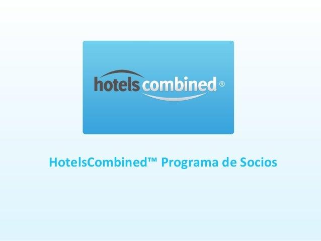 HotelsCombined™ Programa de Socios