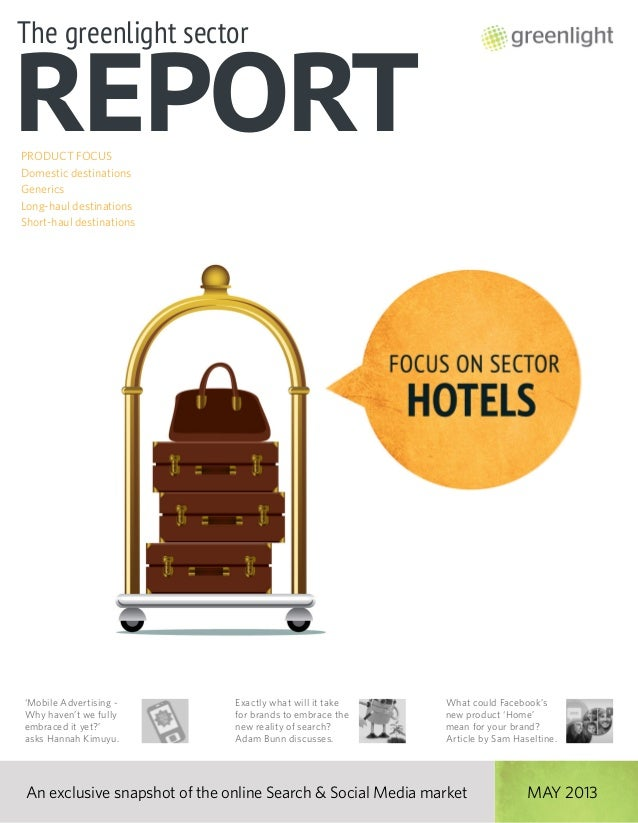 Greenlight's Hotels Sector Report, May 2013,  Issue 16