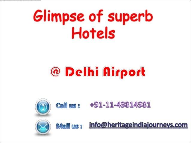 Glimpse of superb Hotels near Delhi Airport