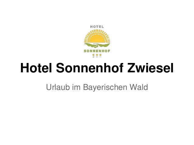 Hotel Sonnenhof Zwiesel Urlaub im Bayerischen Wald