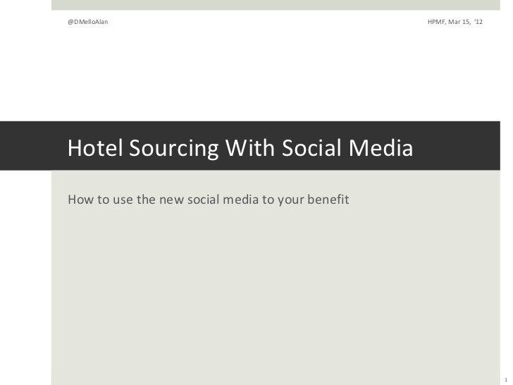Hotel_sourcing via_social_media_@dmelloalan