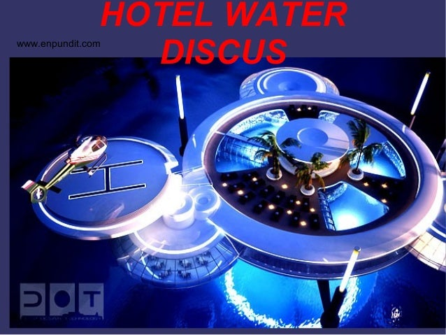Hotel water discus