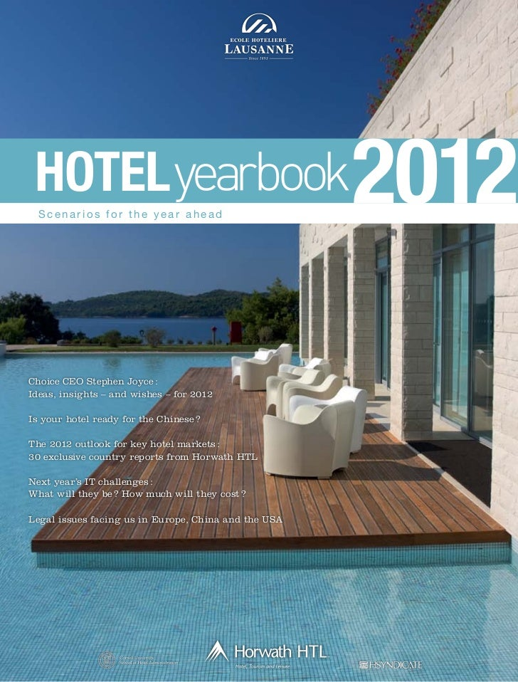 HOTEL  Scenarios for the year ahead                                                      2012Choice CEO Stephen Joyce :Ide...