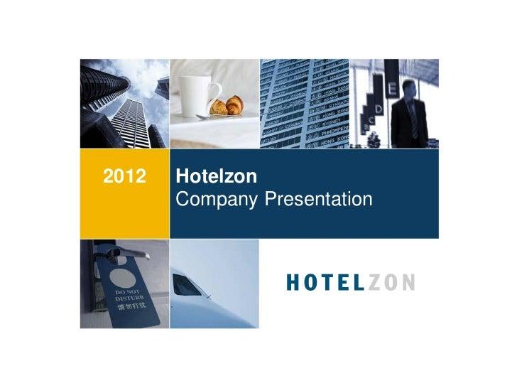 2012   Hotelzon       Company Presentation