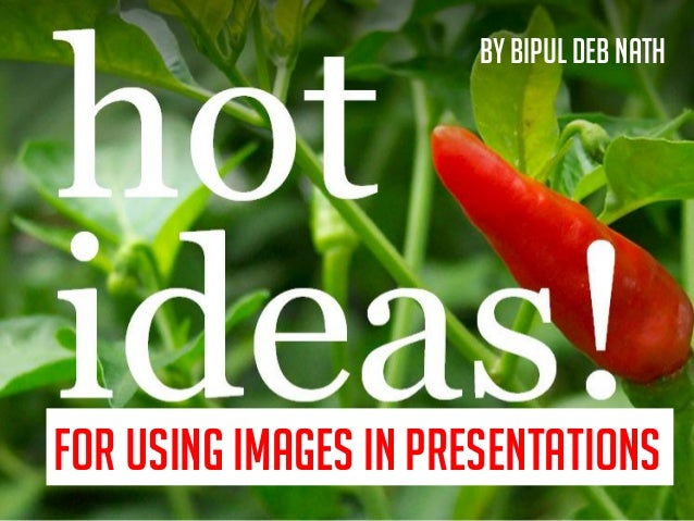 for using images in presentations By Bipul Deb Nath