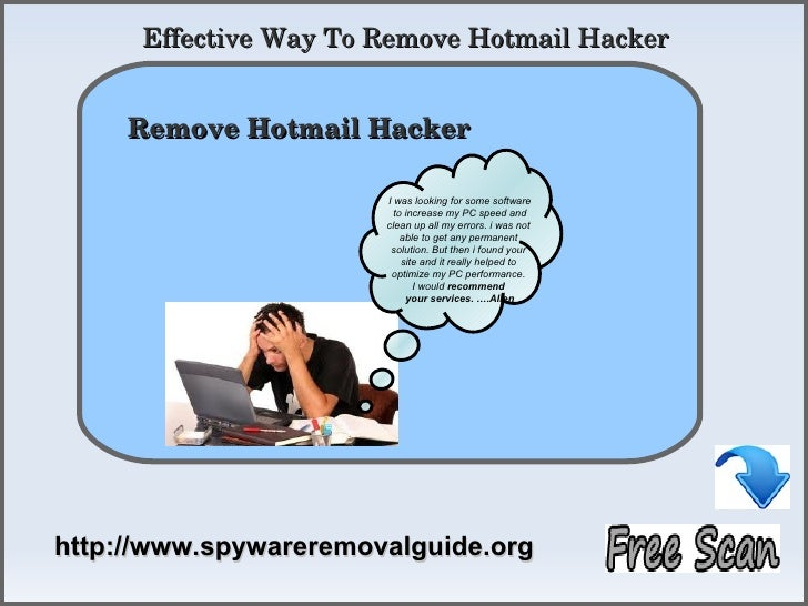 Remove Hotmail Hacker - Guideline For Automatic Removal