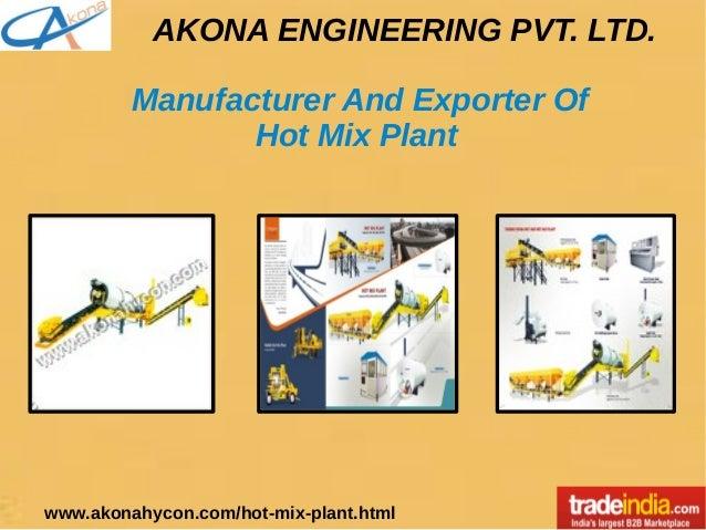 Hot Mix Plant Exporter, Manufacturer, AKONA ENGINEERING PVT LTD