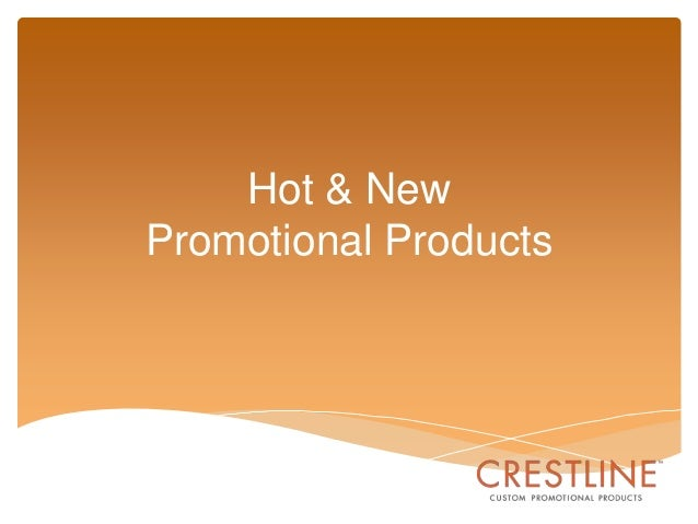 Hot & New Promotional Products