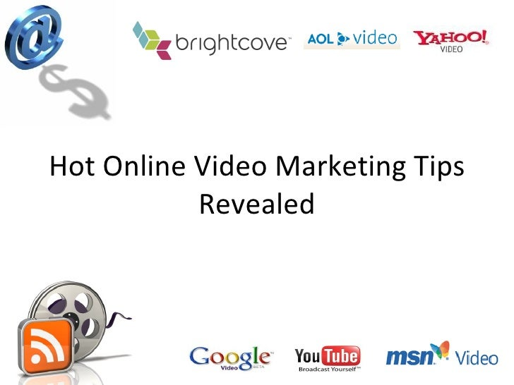 Hot Online Video Marketing Tips Revealed