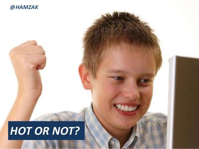 @HAMZAKHOT OR NOT?