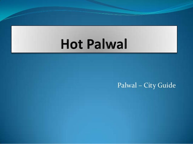 Palwal – City Guide