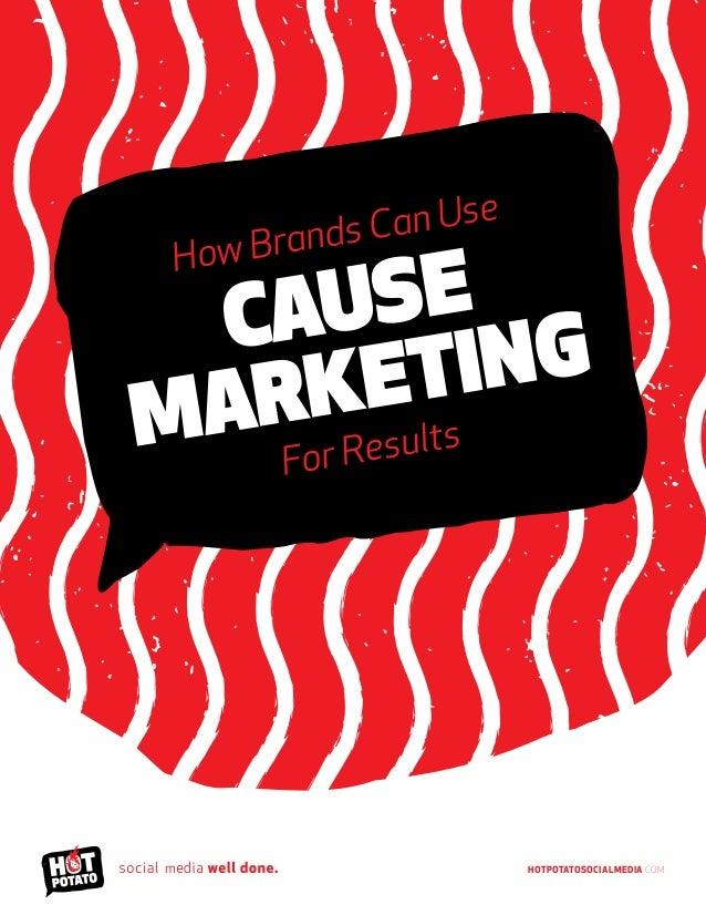 HotPotatoSocialMedia.com How Brands Can Use Cause Marketing For Results m