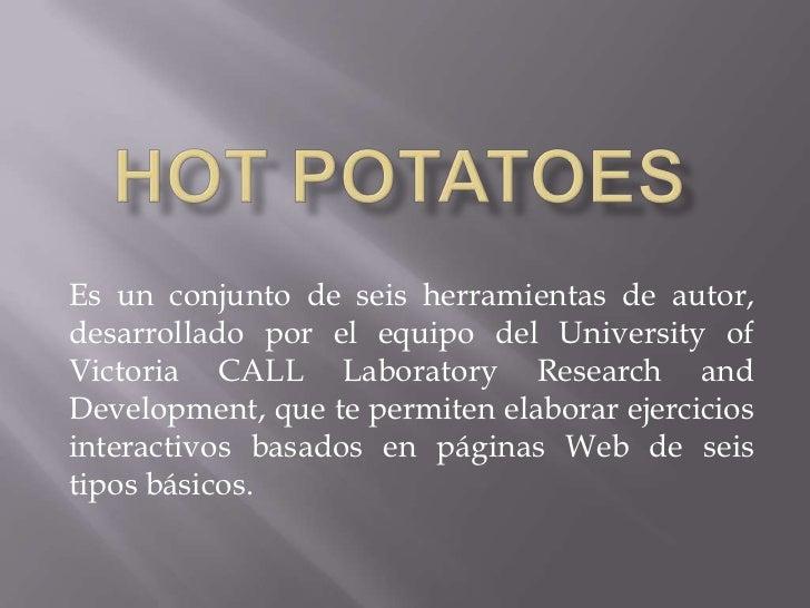 Es un conjunto de seis herramientas de autor,desarrollado por el equipo del University ofVictoria CALL Laboratory Research...