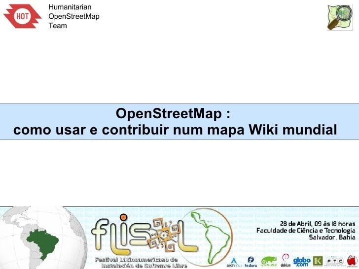 OpenStreetMap :como usar e contribuir num mapa Wiki mundial
