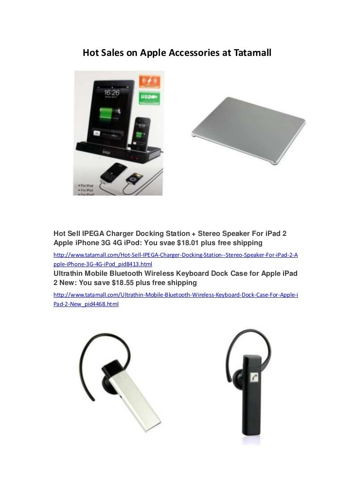 Hot Sales on Apple Accessories at TatamallHot Sell IPEGA Charger Docking Station + Stereo Speaker For iPad 2Apple iPhone 3...