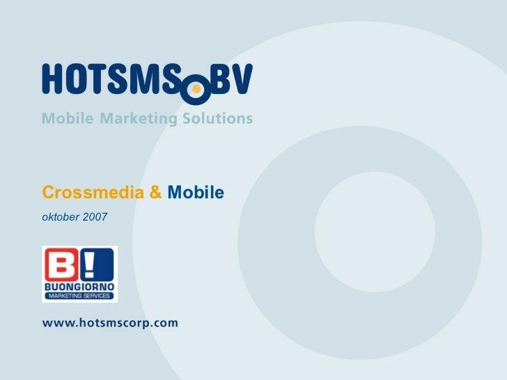 Crossmedia &  Mobile oktober 2007