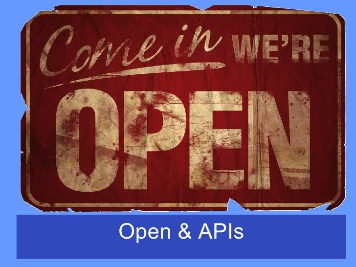 Open & APIs