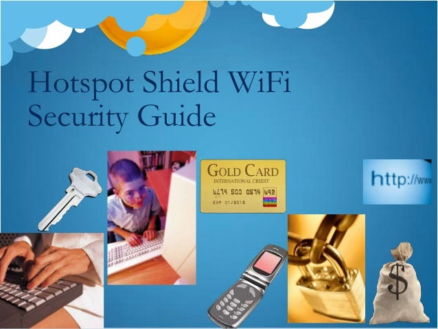 Hotspot Shield WiFiSecurity Guide
