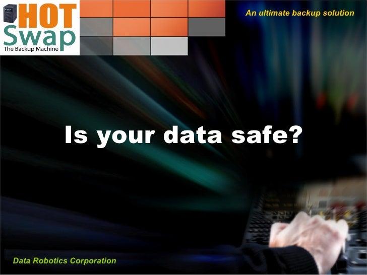 Hotswap Backup Software Suit