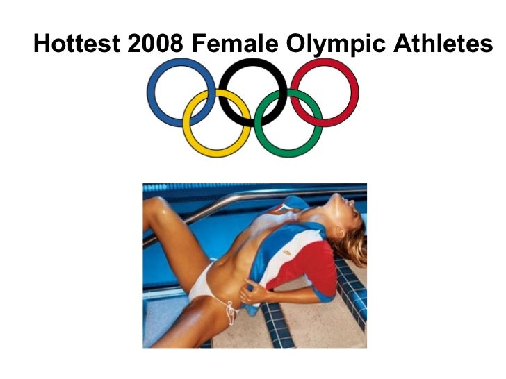 Hottest 2008 Female Olympic Athletes