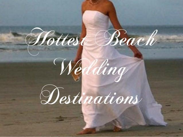 Hottest Beach Wedding Destinations
