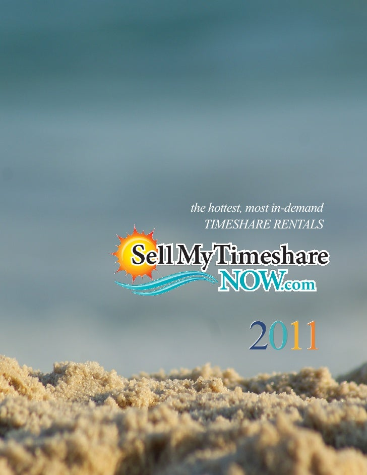 the hottest, most in-demand   TIMESHARE RENTALS           2011