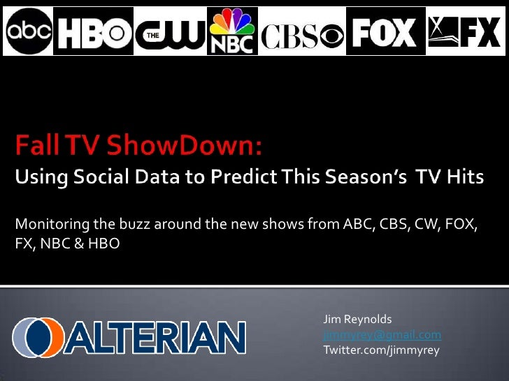 Fall TV ShowDown:Using Social Data to Predict This Season's  TV Hits<br />Monitoring the buzz around the new shows from AB...