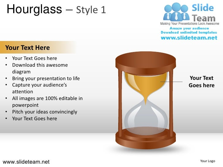 Hourglass – Style 1Your Text Here• Your Text Goes here• Download this awesome  diagram• Bring your presentation to life   ...