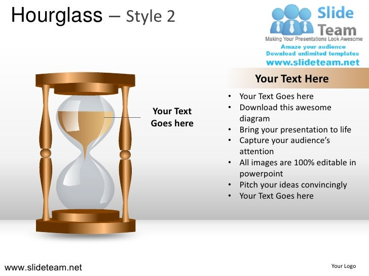 Hourglass – Style 2                                      Your Text Here                                • Your Text Goes he...