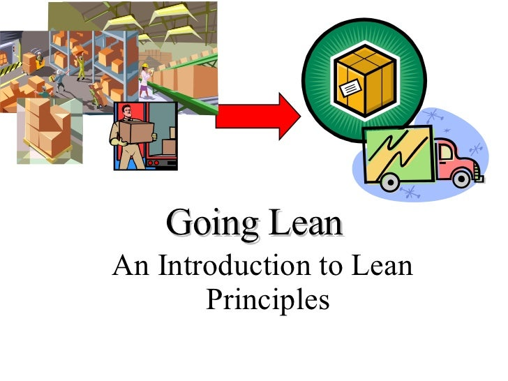 Going Lean An Introduction to Lean Principles