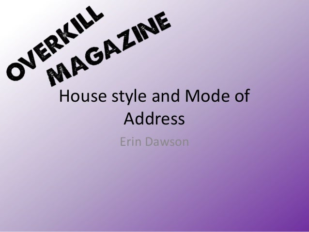 House Style for 'Overkill' Magazine