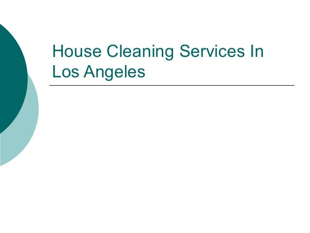 house cleaning services in los angeles