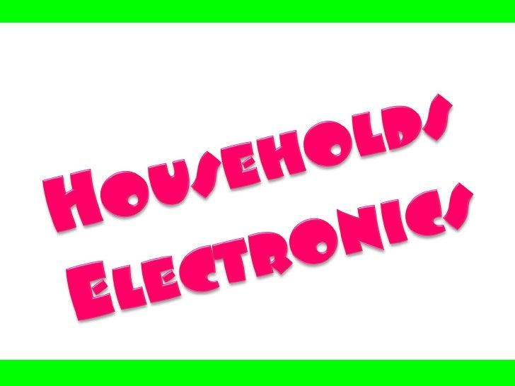Households Electronics