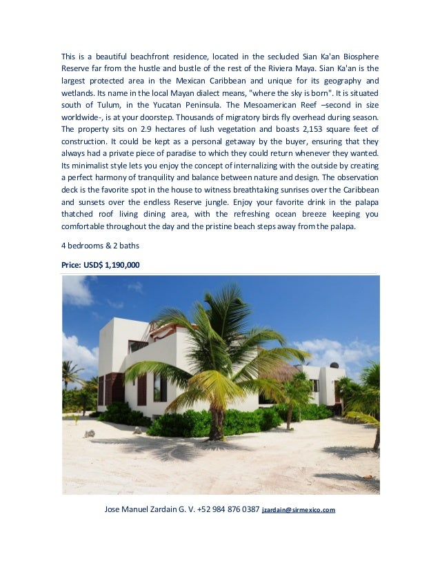 This is a beautiful beachfront residence, located in the secluded Sian Kaan BiosphereReserve far from the hustle and bustl...
