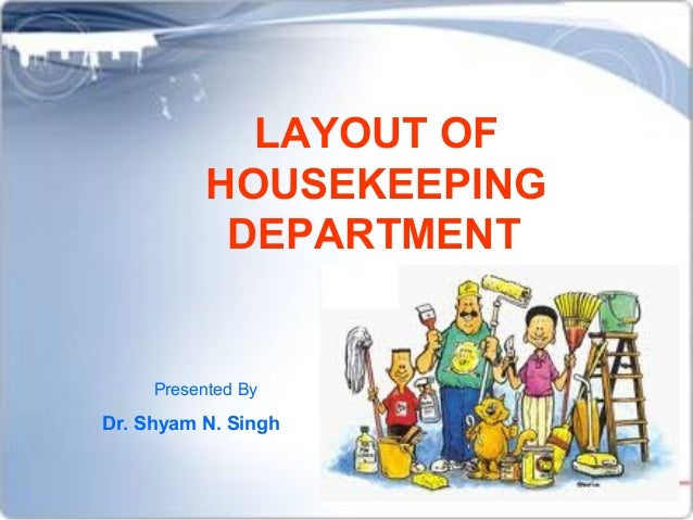Layour Of Housekeeping Department
