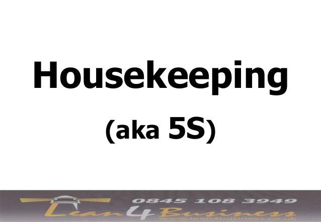 Housekeeping - 5 step Programme