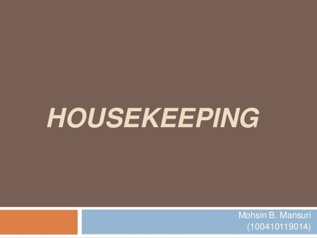 Housekeeping presentation