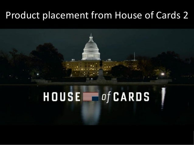 Product placement from House of Cards 2