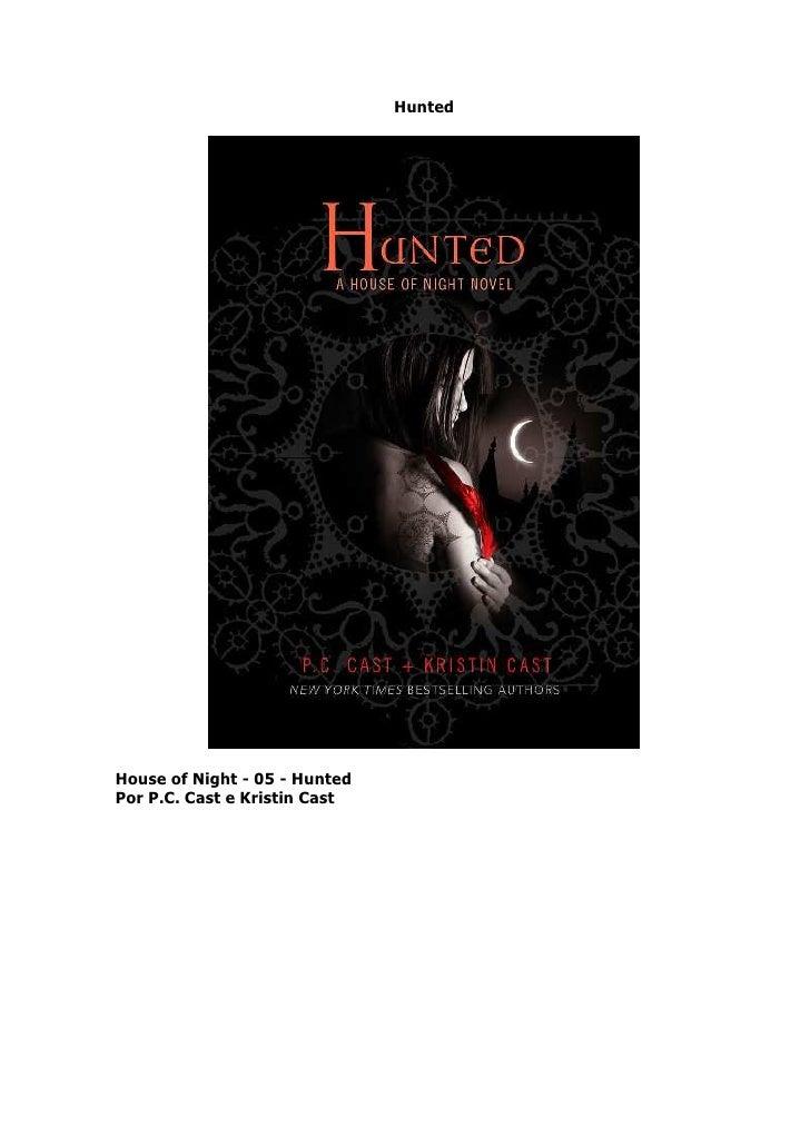 House Of Night 05 Hunted   Pc Cast E Kristin Cast (Trad)