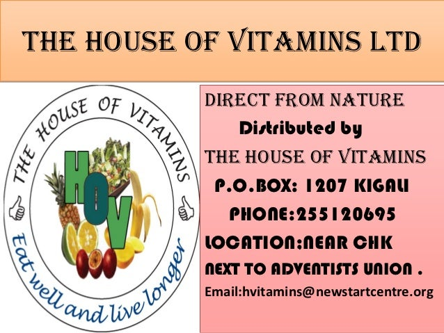 The HOUSE OF VITAMINS ltd           DIRECT FROM NATURE               Distributed by           The house of vitamins       ...