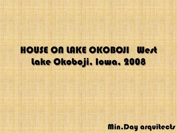 House On Lake Okoboji   West Lake Okoboji,