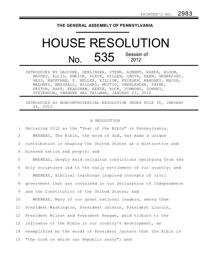 PRINTERS NO.   2983                 THE GENERAL ASSEMBLY OF PENNSYLVANIA           HOUSE RESOLUTION              No. 535  ...