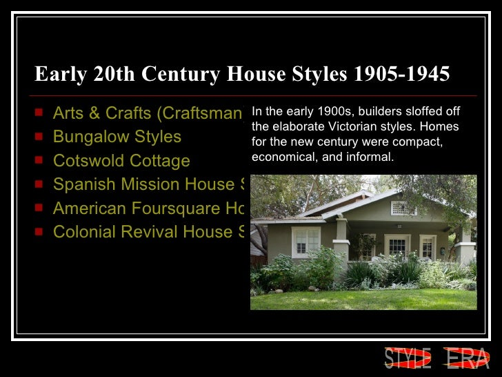 House styles for Early 1900 house styles